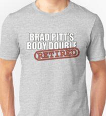Brad Pitt's Body Double T-Shirt