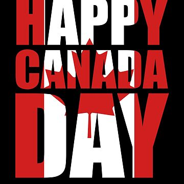 Canadian Happy Canada Day by KanigMarketplac