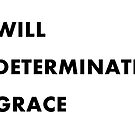 Grace, Too Armed with Will and Determination by La-Ferte