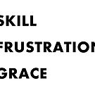 Grace, Too #2 Skill and it's Frustration by La-Ferte