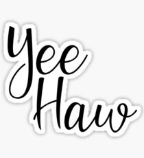 Yee Haw Sticker