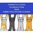Congratulations on Graduation from Correction Officer Academy. by KateTaylor