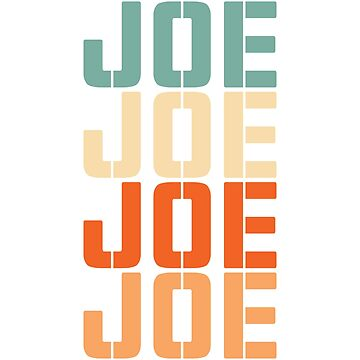 Joe Joe Joe Joe Vintage by grouppixel