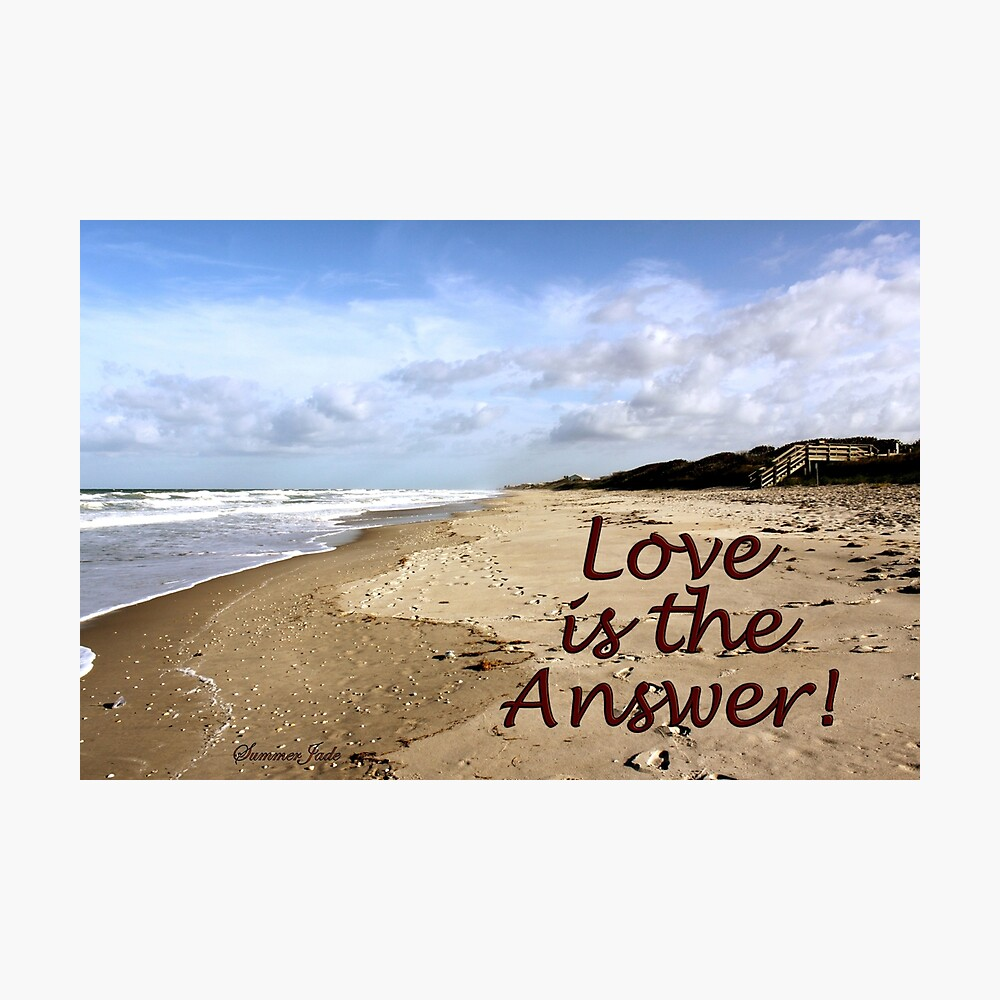Someone to Love Is the Answer Photographic Print