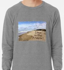 Someone to Love Is the Answer Lightweight Sweatshirt