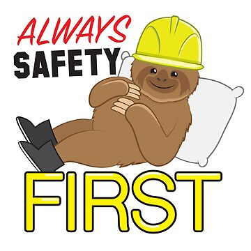 Always SAFETY first with sloth and safety hat by jazzydevil
