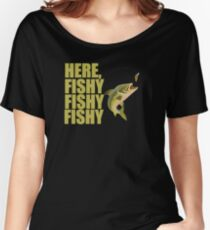 Fishing Angling Funny Design - Here Fishy Fishy Fishy  Women's Relaxed Fit T-Shirt