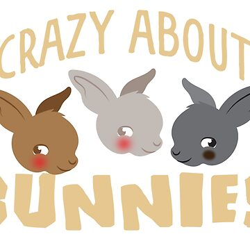 Crazy about Bunnies  by jazzydevil