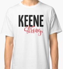 Keene Strong New Hampshire Raised Me Classic T-Shirt