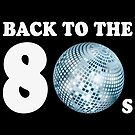 Back To The 80s (Years Of The Eighties) by MrFaulbaum