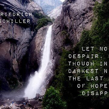 Let No One Despair - Friedrich Schiller by CrankyOldDude