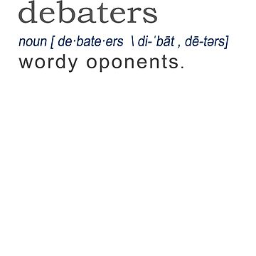 Debaters Funny Gift Definition gift design by LGamble12345