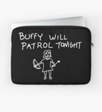 Buffy Will Patrol Tonight (White) - Buffy the Vampire Slayer, BtVS, 90s, Joss Whedon, Giles, The Gentlemen, Hush, Pop Culture Laptop Sleeve