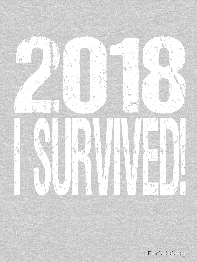2018 I Survived! by FairOaksDesigns