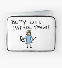 Buffy Will Patrol Tonight, BtVS, Buffy the Vampire Slayer, 90s, Hush, Joss Whedon, Giles, The Gentlemen, Once More With Feeling Laptop Sleeve
