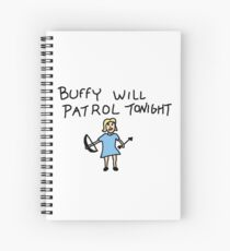 Buffy Will Patrol Tonight, BtVS, Buffy the Vampire Slayer, 90s, Hush, Joss Whedon, Giles, The Gentlemen, Once More With Feeling Spiral Notebook