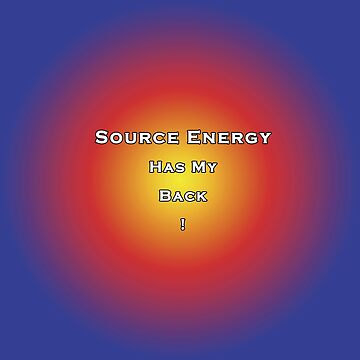 Source Energy Has My Back! by Born2Glow