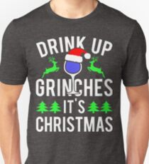 Funny Christmas Drink Up Grinches Unisex T-Shirt