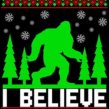 Bigfoot Ugly Christmas Believe Sasquatch Xmas Gift by kh123856