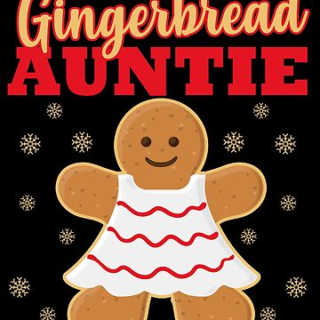 Matching Family Christmas Gingerbread Aunt Sleep Top by kh123856