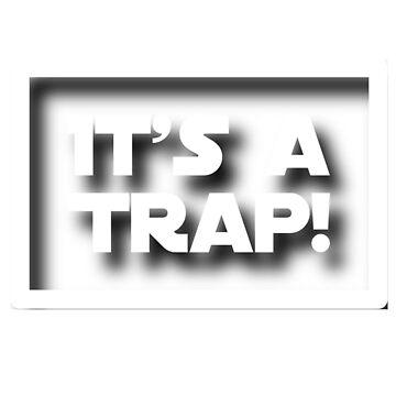 It's a trap  by BigRedDot