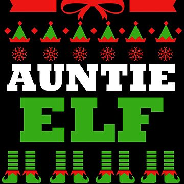 Aunt Matching Family Christmas Elf Funny by kh123856