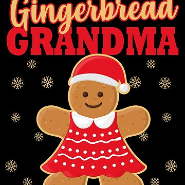 Matching Family Christmas Gingerbread Grandma Sleep Top by kh123856