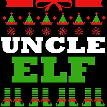 Uncle Matching Family Christmas Elf Funny by kh123856