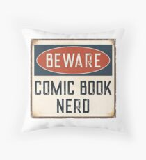 Beware Comic Book Nerd Funny Gift For Graphic Novel Lovers Throw Pillow