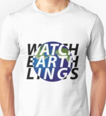 watch earthlings Unisex T-Shirt