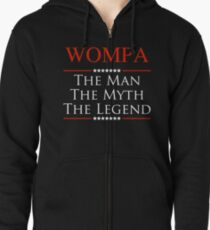 ­­Wompa The Man The Myth The Legend Gift For Grandpa Zipped Hoodie