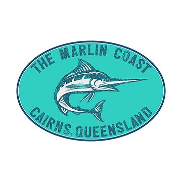 The Marlin Coast Cairns Queensland Australia Great Barrier Reef Coral Sea by MyHandmadeSigns