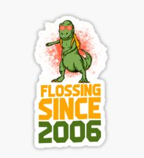 Flossing since 2006 Dinosaur gift Sticker