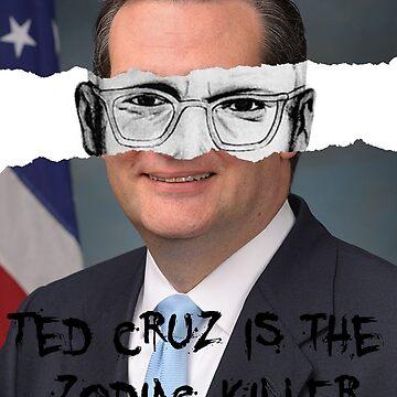 Ted Cruz - Zodiac Killer by imnotanumber