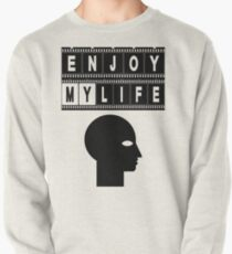 ENJOY MY LIFE Pullover