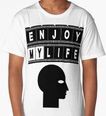 ENJOY MY LIFE Long T-Shirt
