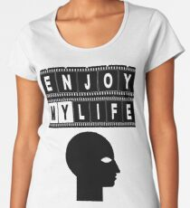 ENJOY MY LIFE Frauen Premium T-Shirts