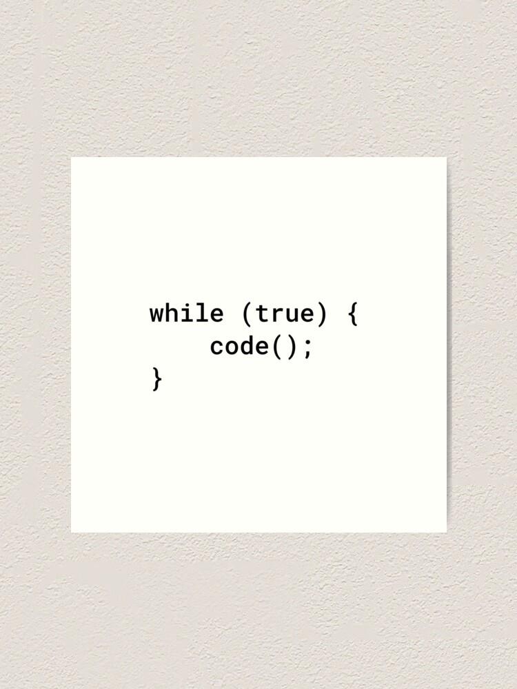 Alternate view of JavaScript - While True Code (Inverted) Art Print