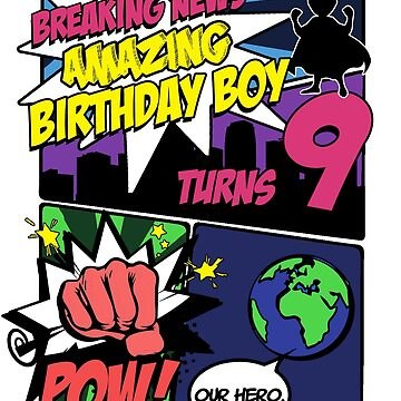 Superhero Birthday Boy T-Shirt Turns 9 Amazing Awesome Super by noirty