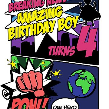 Superhero Birthday Boy T-Shirt Turns 4 Amazing Awesome Super by noirty