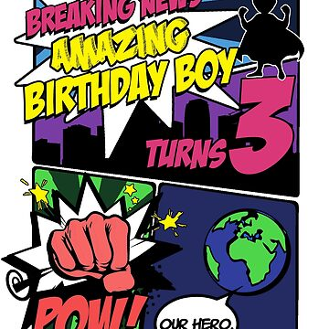 Superhero Birthday Boy T-Shirt Turns 3 Amazing Awesome Super by noirty
