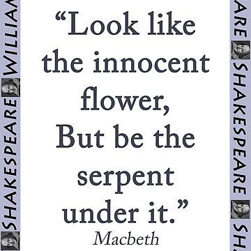 Look Like the Innocent Flower - Shakespeare by CrankyOldDude