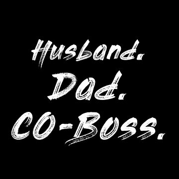 Husband. Dad. CO-Boss by kailukask