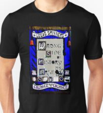 Falsche Seite der Geschichte Slim Fit T-Shirt