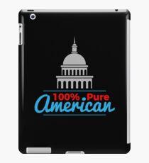 100% Pure American Proud Artwork USA Citizen Gift iPad Case/Skin