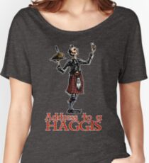 Address to a Haggis Women's Relaxed Fit T-Shirt