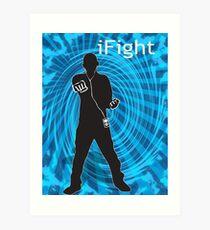 i Fight Art Print