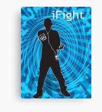 i Fight Canvas Print