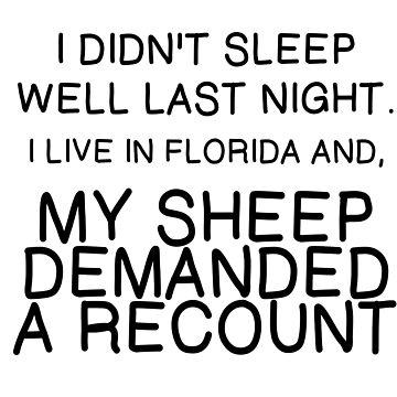 MY SHEEP DEMANDED A RECOUNT by CalliopeSt