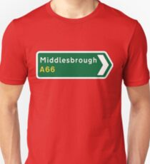 Middlesbrough A66 Direction Sign Unisex T-Shirt